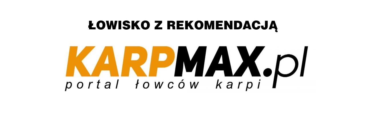 Łowiska z rekomendacją karpmax.pl
